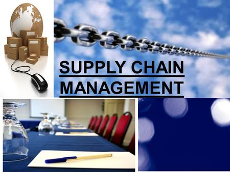 SUPPLY CHAIN MANAGEMENT. PARTICIPANTS INTRODUCTION SUPPLY CHAIN MANAGEMENT.