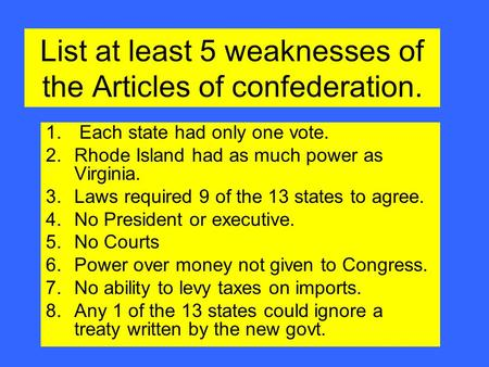 the laws of the united states and the articles of the confederation An introduction & overview to the us constitution  why did the founding  fathers choose a confederation plan of government  no power to enforce  treaties no power to collect taxes from the states difficult to pass laws (2/3  vote).