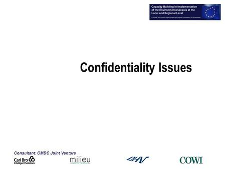 Consultant: CMDC Joint Venture Confidentiality Issues.