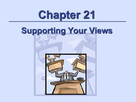 Chapter 21 Supporting Your Views