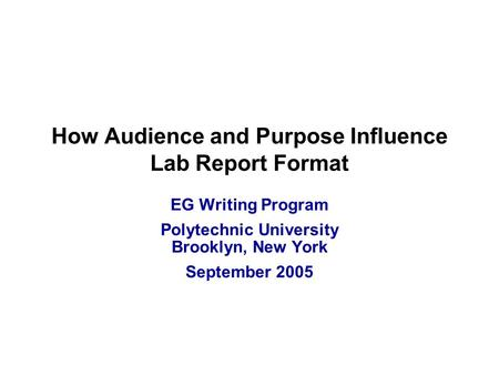 Academic Writing: Purpose and Audience