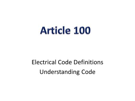 Electrical Code Definitions Understanding Code