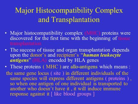 Major Histocompatibility Complex and Transplantation
