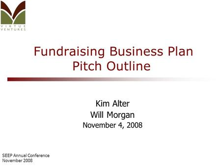 seep annual conference november 2008 fundraising business plan pitch