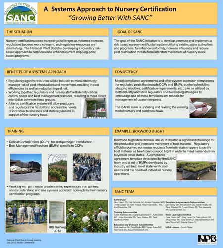 "A Systems Approach to Nursery Certification ""Growing Better With SANC"" Model compliance agreements and other system approach components for regulated pests."