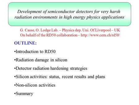 Development of semiconductor detectors for very harsh