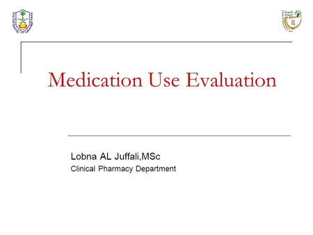 Medication Use Evaluation