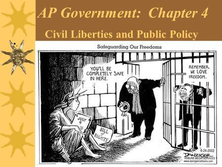 AP Government: Chapter 4 Civil Liberties and Public Policy.