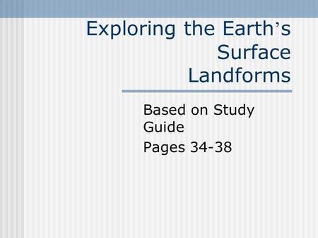 Exploring the Earth's Surface Landforms