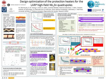 Design optimization of the protection heaters for the LARP high-field Nb 3 Sn quadrupoles M. Marchevsky, D. W. Cheng, H. Felice, G. Sabbi, Lawrence Berkeley.