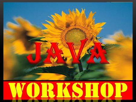  Learning JAVA.  Understanding Salient features of JAVA.  Implementing JAVA PROGRAMS on your own.  Development of JAVA PROJECTS on your own.