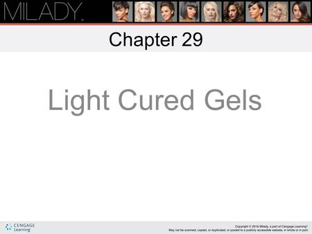 Chapter 29 Light Cured Gels.