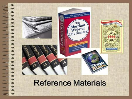 1 Reference Materials Reference Materials. 2 Introduction: We use reference materials to help us with our research or writing. Reference materials give.