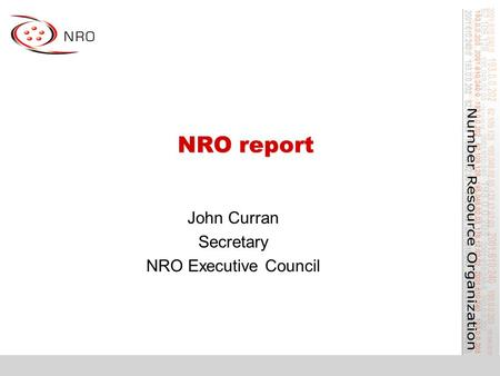 NRO report John Curran Secretary NRO Executive Council.