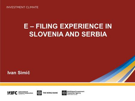 E – FILING EXPERIENCE IN SLOVENIA AND SERBIA Ivan Simič.