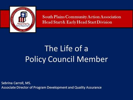 The Life of a Policy Council Member