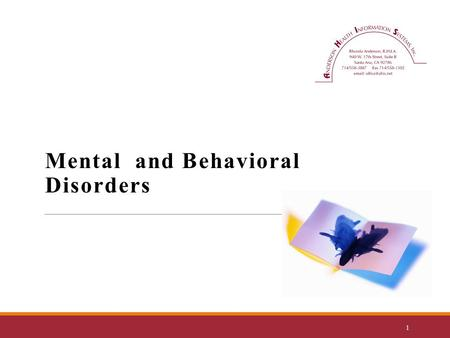 Mental and Behavioral Disorders 1. Mental, Behavioral and Neurodevelopment Disorders (F01- F99)  Codes in this chapter include disorders of psychosocial.