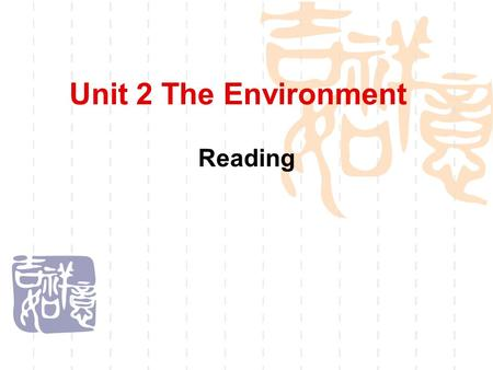 Unit 2 The Environment Reading. 1.What are the environmental problems in your living surroundings? 2.Do you think a healthy environment is important.