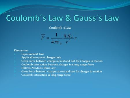 Coulomb´s Law & Gauss´s Law