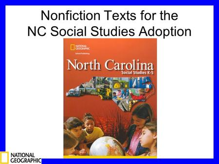 Nonfiction Texts for the NC Social Studies Adoption.