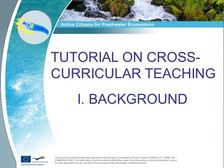 TUTORIAL ON CROSS- CURRICULAR TEACHING I. BACKGROUND.
