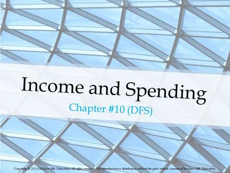 Income and Spending Chapter #10 (DFS)