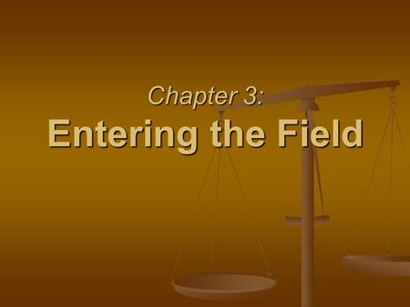 Chapter 3: Entering the Field. §3.1 – §3.3 Looking for a Job §3.1 – §3.3 Looking for a Job Resources: Resources: Newspaper Advertisements Newspaper Advertisements.