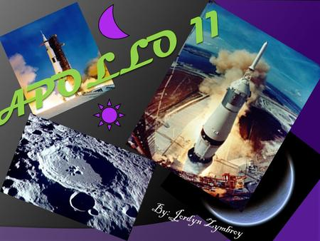 By: Jordyn Zymbroy. Mission purpose....(obvious);)  The mission plan of Apollo 11 was to land two men on the lunar surface and return them safely to.