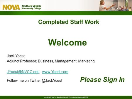 Completed Staff Work Welcome Jack Yoest Adjunct Professor; Business, Management, Marketing  Follow.
