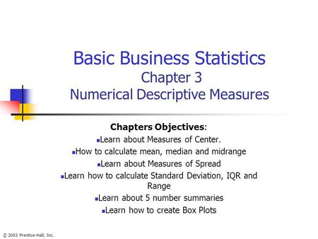chapter 3 basic business statistics pearson Basic business statistics:  scholarly chapters have appeared in managing  basic business statistics plus new mylab statistics with pearson etext.