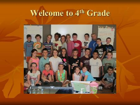 Welcome to 4 th Grade. All About Mrs. Adick Born in Atlanta, Georgia Born in Atlanta, Georgia Graduated high school in Michigan. Graduated high school.
