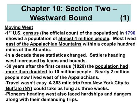 Chapter 10: Section Two – Westward Bound (1)