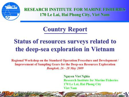 RESEARCH INSTITUTE FOR MARINE FISHERIES