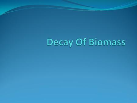 Biomass Biomass is an organic material made from plants and animals living or formerly living in a given area. Biomass contains stored energy from the.
