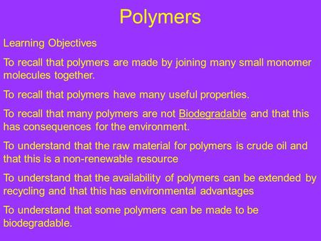 Polymers Learning Objectives