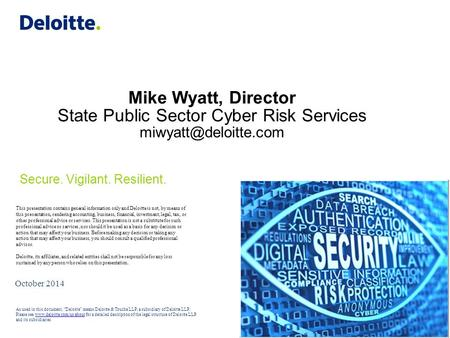 Mike Wyatt, Director State Public Sector Cyber Risk Services