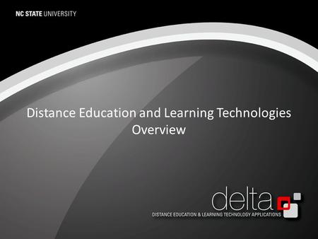 Distance Education and Learning Technologies Overview.