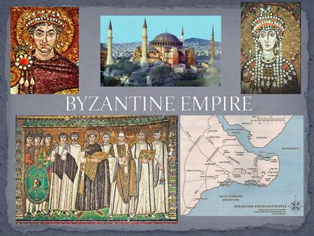 EASTERN ROMAN EMPIRE ROMAN EMPIRE DIVIDED BY DIOCLETIAN 330 A.D.-CONSTANTINE MOVES CAPITAL FROM ROME TO BYZANTIUM – RENAMED CONSTANTINOPLE Diocletian.