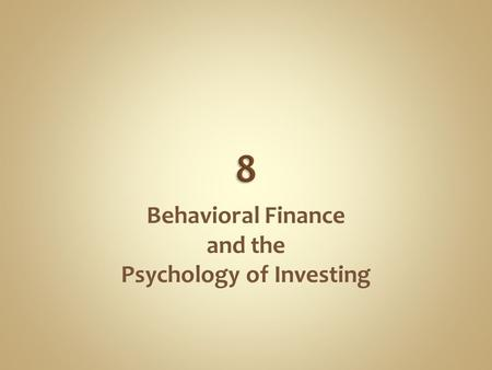 Behavioral Finance and the Psychology of Investing.