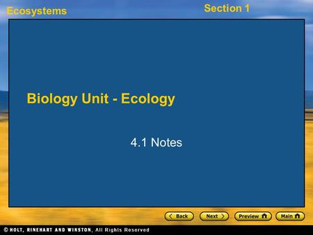 Ecosystems Section 1 Biology Unit - Ecology 4.1 Notes.