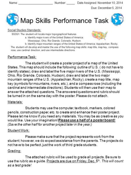 Map Skills Performance Task Social Studies Standards: SS3G1: The student will locate major topographical features. a. Identify major rivers of the United.