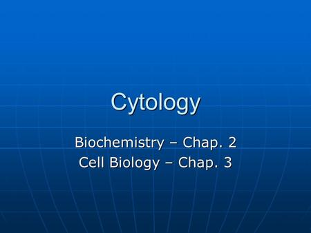 Outline of cell biology