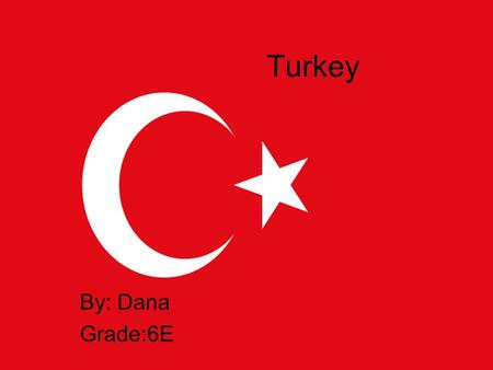 Turkey By: Dana Grade:6E. Content Here are the topics I am going to talk about today: Smoking Tobacco.