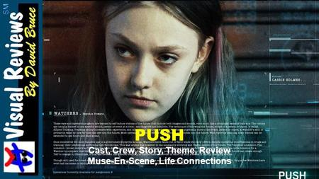 PUSH Cast, Crew, Story, Theme, Review Muse-En-Scene, Life Connections.