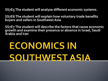 ECONOMICS IN SOUTHWEST ASIA