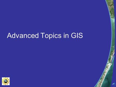 Advanced Topics in GIS. Natural Hazards Landslide Susceptibility.
