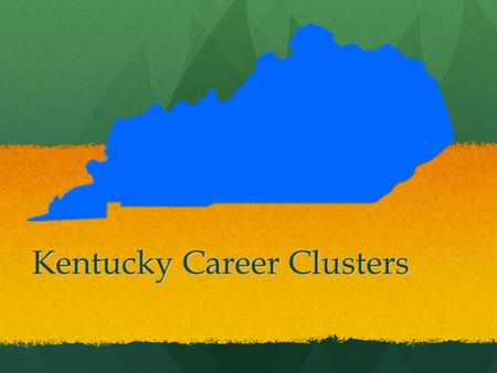 Kentucky Career Clusters. There are 14 Career Clusters Agriculture Agriculture Arts & Humanities Arts & Humanities Business & Marketing Business & Marketing.