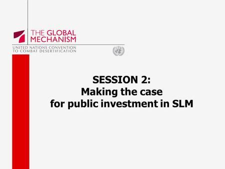 SESSION 2: Making the case for public investment in SLM.