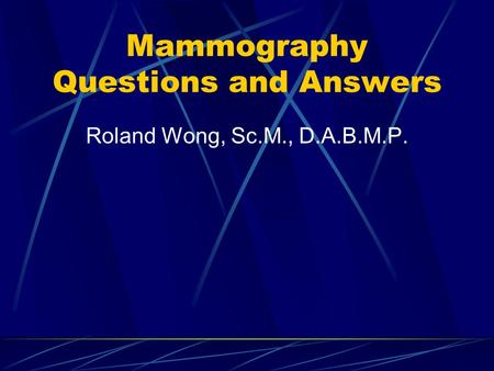 Mammography Questions and Answers