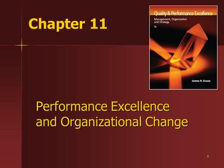 Performance Excellence and Organizational Change